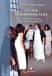 La casa di Bernarda Alba. Traduzione siciliana