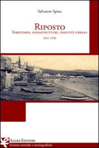 Riposto. Territorio, infrastrutture, identità urbana (1841-1920)
