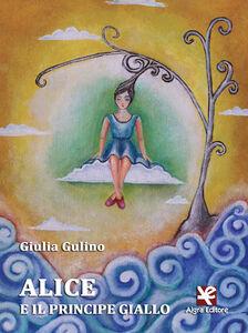 Alice e il principe giallo