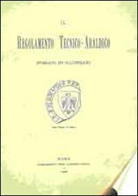 Il regolamento tecnico-araldico. Specimen. Con CD-ROM