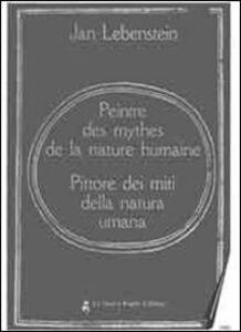 Jan Lebenstein. Peintre des mythes de la nature humaine. Specimen. ConCD