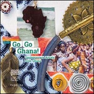 Go go Ghana! Contemporary artists from Ghana