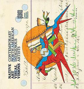 Native art visual visions. Contemporary north American indigenous artists