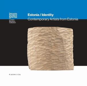Estonia identity. Contemporary artists from Estonia