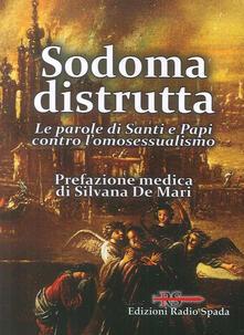 Listadelpopolo.it Sodoma distrutta. Le parole di Santi e Papi contro l'omosessualismo Image