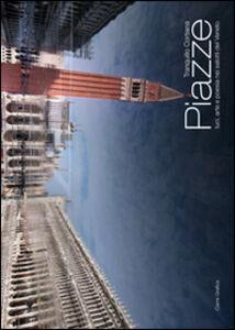 Piazze. Luci, arte e poesia nei salotti del Veneto