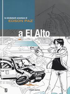 Edson Paz® e la ragnatela di Brasilia. Le mirabolanti avventure di Edson Paz® a El Alto - PiElle,Babich - copertina