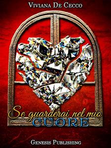 Ebook Se guarderai nel mio cuore De Cecco, Viviana