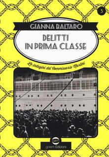 Delitti di prima classe. Le indagini del commissario Martini.pdf