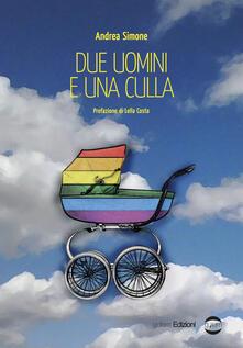 Due uomini e una culla - Andrea Simone - copertina
