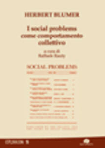 I social problems come comportamento collettivo