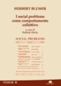 I social problems come comportamento collettivo