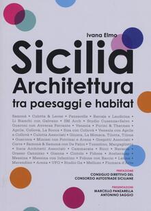 Daddyswing.es Sicilia architettura. Itinerari tra paesaggi e habitat Image