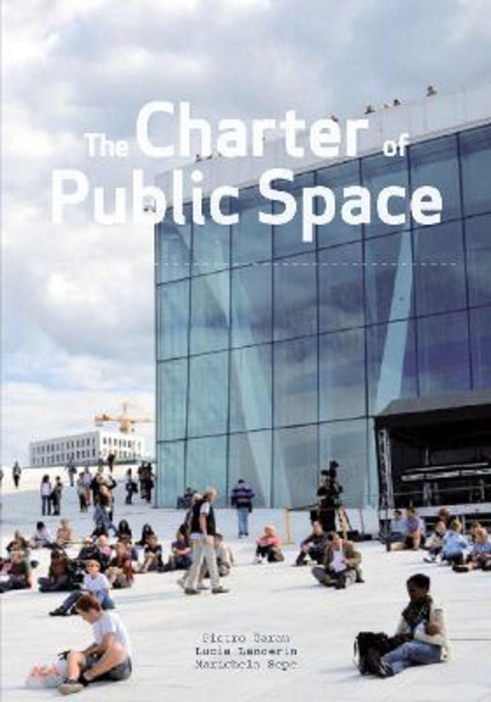 The charter of public space. Ediz. multilingue