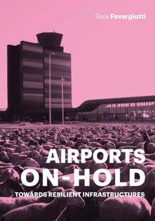 Airports on hold. Towards resilient infrastructures.pdf
