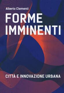 Ipabsantonioabatetrino.it Forme imminenti. Città e innovazione urbana Image