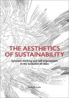 The aesthetics of sustainability. Systemic thinking and self-organization in the evolution of cities