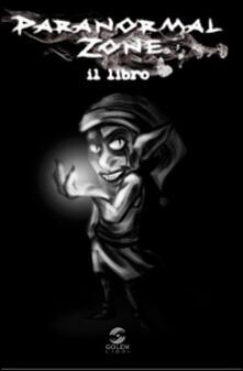 Steamcon.it Paranormal zone. Il libro Image