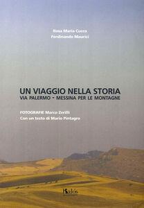 Un viaggio nella storia. Via Palermo-Messina per le montagne