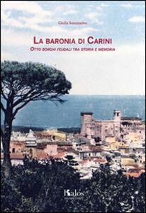 La baronìa di Carini, otto borghi feudali tra storia e memoria