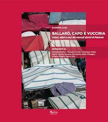 Vitalitart.it Ballarò, Capo e Vucciria. Colori, odori e voci dei mercati storici di Palermo Image
