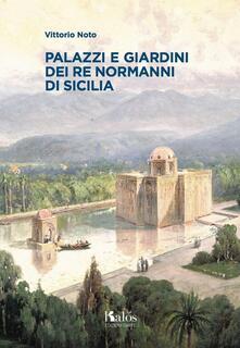 Grandtoureventi.it Palazzi e giardini dei Re normanni di Sicilia Image