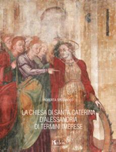 La chiesa di Santa Caterina d'Alessandria di Termini Imerese