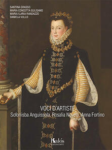 Voci dartiste. Sofonisba Anguissola, Rosalia Novelli, Anna Fortino.pdf