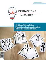 Innovazione e-Salute (2020). Vol. 0: Covid19 e telemedicina. Progetti per la riorganizzazione dell'assistenza territoriale.