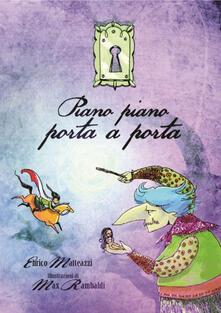 Piano piano porta a porta - Enrico Matteazzi - copertina
