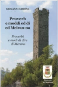 Proverbi e modi di dire di Merana. Testo piemontese e italiano