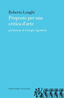 Proposte per una critica d'arte - Roberto Longhi - copertina