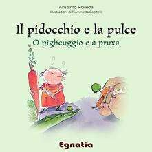 Il pidocchio e la pulce-O pigheuggio e a pruxa - Anselmo Roveda - copertina