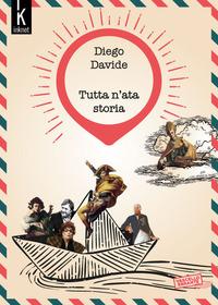 Tutta n'ata storia - Davide Diego - wuz.it