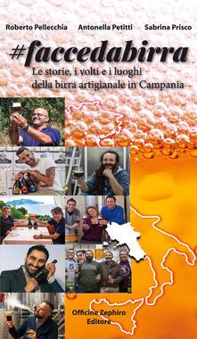 Festivalpatudocanario.es Faccedabirra. Le storie, i volti e i luoghi della birra artigianale in Campania Image