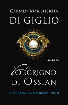 Lo scrigno di Ossian. Trilogia nazista. Vol. 1 - Carmen Margherita Di Giglio - ebook