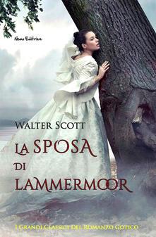 La sposa di Lammermoor - Walter Scott - ebook