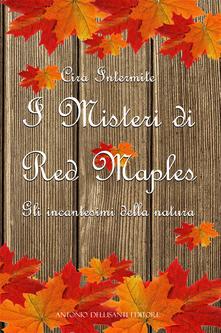 Winniearcher.com I misteri di Red Maples. Gli incantesimi della natura Image