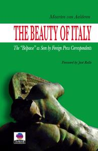 Thebeauty of Italy. The «Belpaese» as seen by foreign press correspondents