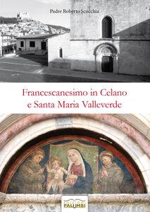 Francescanesimo in Celano e Santa Maria Valleverde