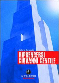 Riprendersi Giovanni Gentile
