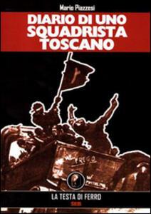 Diario di uno squadrista toscano 1919-1922