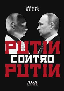 Putin contro Putin