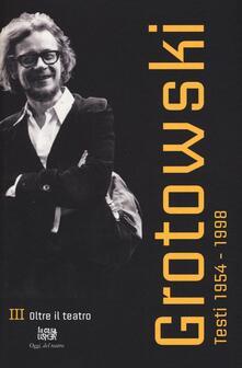 Listadelpopolo.it Testi (1954-1998). Vol. 3: Oltre il teatro (1970-1984). Image