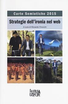 Carte semiotiche. Strategia dellironia nel web (2015).pdf