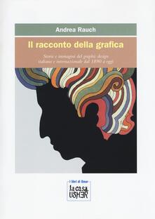 Promoartpalermo.it Il racconto della grafica. Storie e immagini del graphic design italiano e internazionale dal 1890 a oggi. Ediz. a colori Image