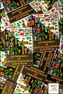 Libro Seminario di autocoscienza estetica