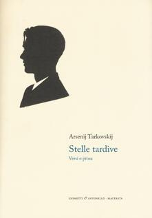 Stelle tardive. Versi e prosa. Testo russo a fronte.pdf