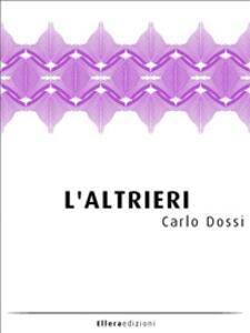 L' altrieri - Carlo Dossi - ebook