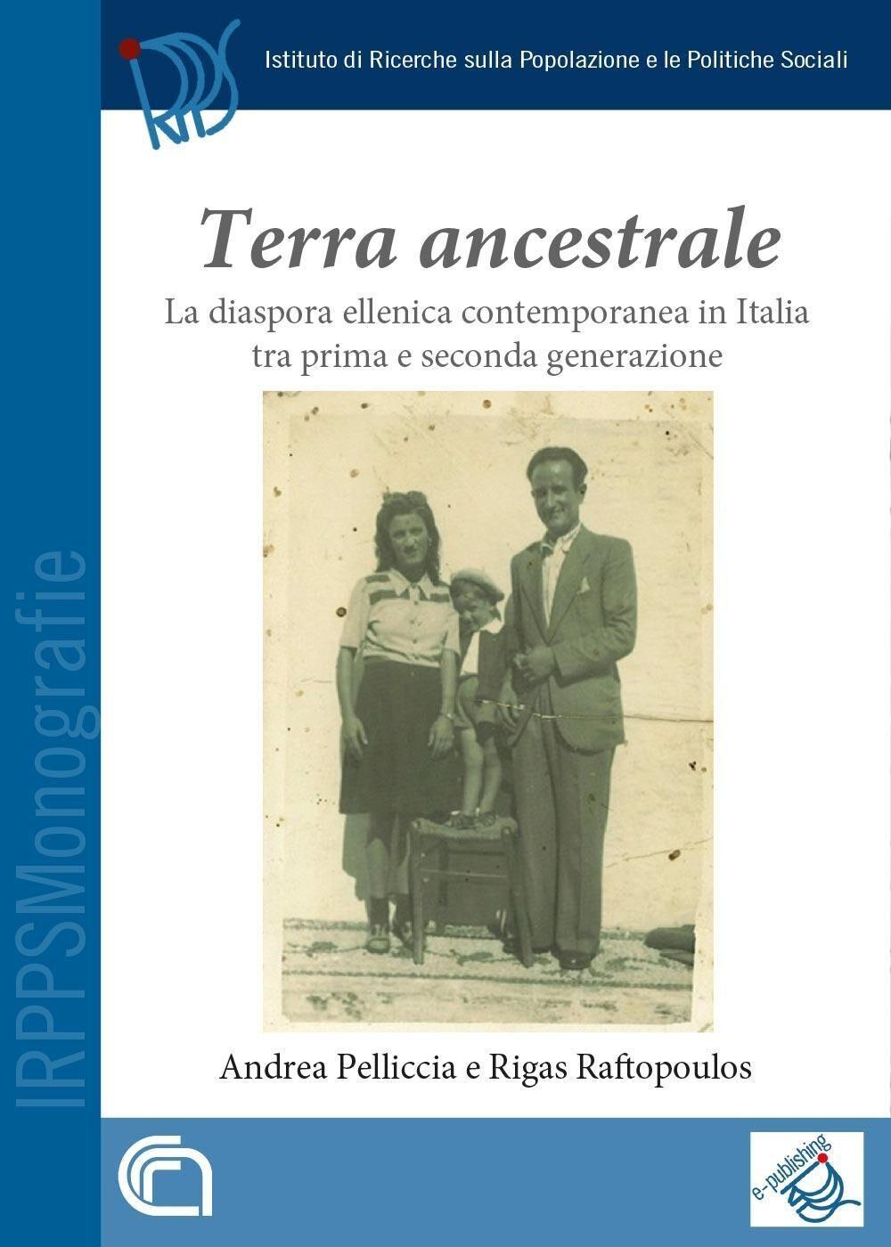 Terra ancestrale. La diaspora ellenica contemporanea in Italia tra prima e seconda generazione